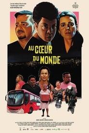 Au coeur du monde (2019)