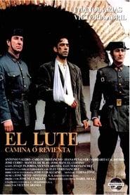 El Lute: camina o revienta (1987)