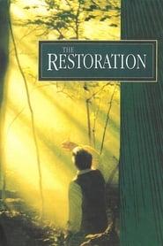 The Restoration movie