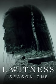 I, Witness - Season 1 (2017) poster