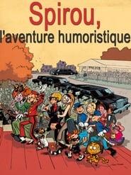 Spirou, l'aventure humoristique (2013)