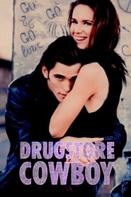 Watch Drugstore Cowboy Online
