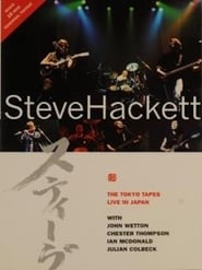 Steve Hackett: The Tokyo Tapes: Live In Japan 1996 2001