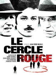Film Le Cercle Rouge streaming VF gratuit complet