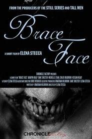 Brace Face (2018)