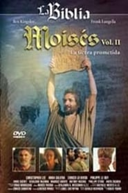 Regarder Moisés: Vol. II La Tierra Prometida