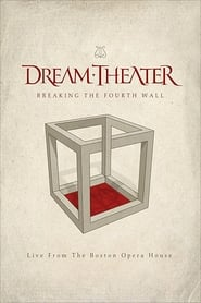Dream Theater : Breaking The Fourth Wall 2014