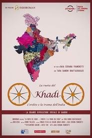 La ruota del Khadi - L'ordito e la trama dell'India 2020