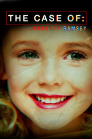 The Case of: JonBenét Ramsey (2016)