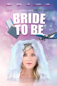 Bride to Be (2018)