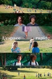 L'Espace rapide 1970