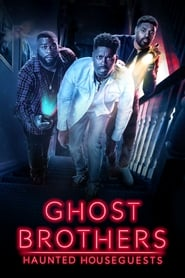 Ghost Brothers: Haunted Houseguests - Season 1 poster