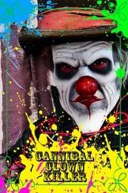 Cannibal Clown Killer 2015