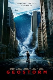 Geostorm streaming sur Streamcomplet