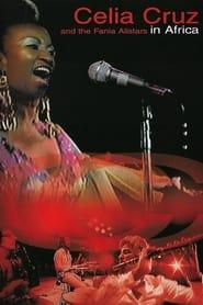 Celia Cruz & la Fania All Stars - Live in Africa