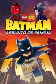 Assistir LEGO DC: Batman - Assunto de Família