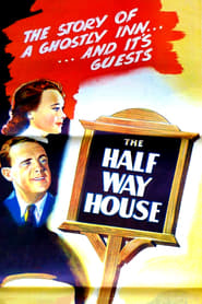 The Halfway House (1944)