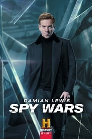 Spy Wars with Damian Lewis: The Man Who Saved the World 2019