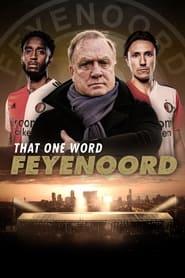 That One Word - Feyenoord 2021