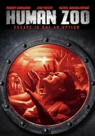Human Zoo : The Movie | Watch Movies Online