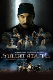Sultan Agung Tahta, Perjuangan, Cinta (2018)