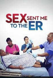 Sex Sent Me to the ER 2013