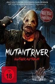 Mutant River – Blutiger Alptraum