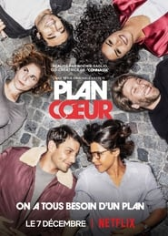 serie Plan Cœur streaming