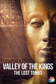 Watch Valley of the Kings: The Lost Tombs