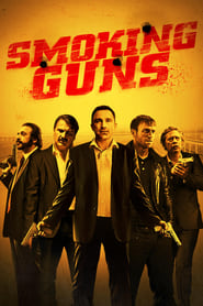 Ver Smoking Guns (2016) online