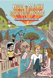 How to Make Movies at Home