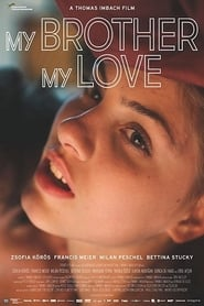 My Brother, My Love (2018)