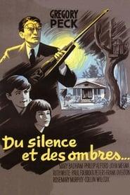 Regarder Du silence et des ombres