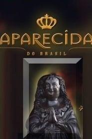 Aparecida do Brasil (2017)