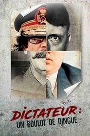 Dictateur, un boulot de dingue 2013