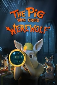 The Pig Who Cried Werewolf (2011)