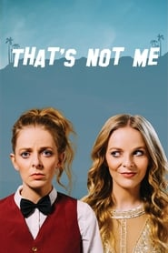Watch That's Not Me (2017) Online