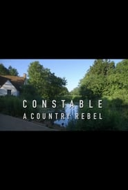 Constable: A Country Rebel