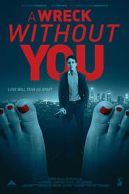 Watch A Wreck Without You (2019) Fmovies