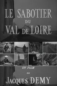 Voir Le sabotier du Val de Loire en streaming complet gratuit | film streaming, StreamizSeries.com