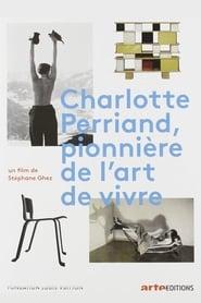 Charlotte Perriand, pionnière de l'art de vivre 2019