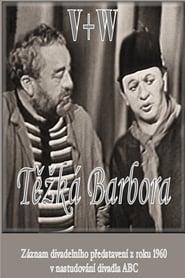 Těžká Barbora (1960)