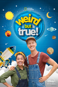 Weird But True! (TV Series (2016/2020)– )