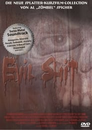 فيلم Evil Shit مترجم