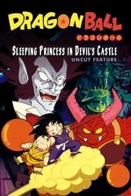 Dragon Ball: Sleeping Princess in Devil's Castle (1987)