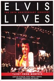 Elvis Lives: The 25th Anniversary Concert, 'Live' from Memphis 2007