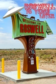 مشاهدة فيلم Roswell: 70 Years Later مترجم