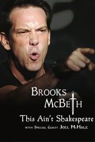Brooks McBeth: This Ain't Shakespeare 2015