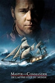 Master and Commander : De l'autre côté du monde movie