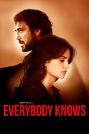 Everybody Knows 2018 Streaming VF - HD